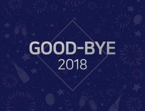 GOOD-BYE 2018